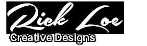 Rick Loe Creative Designs
